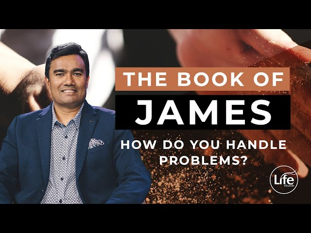 James Part 11 - How Do You Handle Problems? | Rev Paul Jeyachandran
