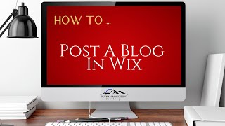 How To Post a Blog In Wix | Putnam Marketing | SEO Tips and Tricks