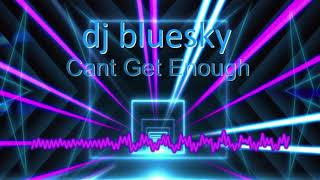 MUSIC FE LEVEL3 YR 1 HARRY GILL dj bluesky Cant get enough