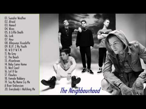 The Neighbourhood Greatest Hits - Best Songs Of The Neighbourhood