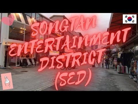 SONGTAN ENTERTAINMENT DISTRICT