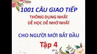 1001 câu giao tiếp tiếng Trung  thông dụng cho người mới bắt đầu - tập 4 - Tiếng Trung 518