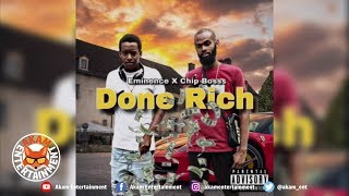 Eminence x Chip Boss - Done Rich - October 2019
