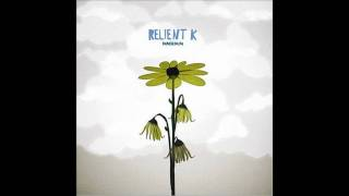 Relient K - Be My Escape + LYRICS!