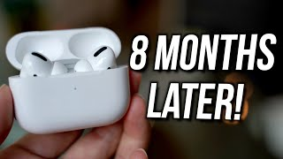 AirPods Pro 8 Month Review | Should You BUY NOW or WAIT?