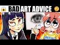 ART TIPS THAT ACTUALLY MAKE YOU WORSE