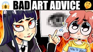 ART TIPS THAT ACTUALLY MAKE YOU WORSE