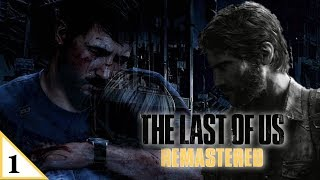 A Broken Man | The Last Of Us Remastered | Grounded Difficulty | Part 1
