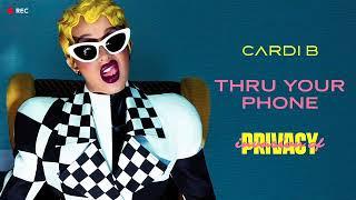 Cardi b-thru your phone||invasion of privacy