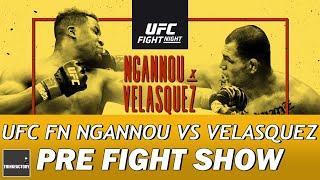 UFC Fight Night Ngannou Vs Velasquez Pre Fight Show   PREDICTIONS   FIGHT CARD BREAKDOWN