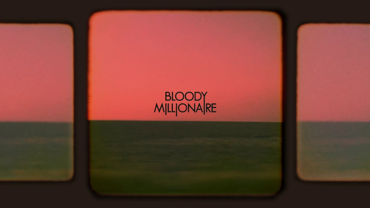 Download Bloody Millionaire - Far from Sailors