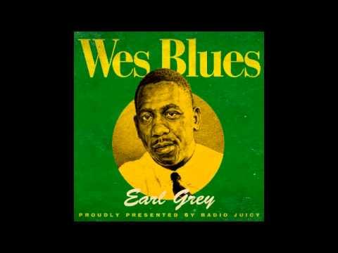 Earl Grey - Wes Blues