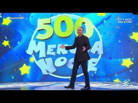 Menuda Noche | Programa 9. Especial programa 500