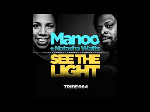 Manoo Feat.Natasha Watts - See The Light (Manoo Mix)