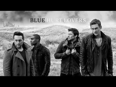 Blue - Hurt Lovers | Official Video
