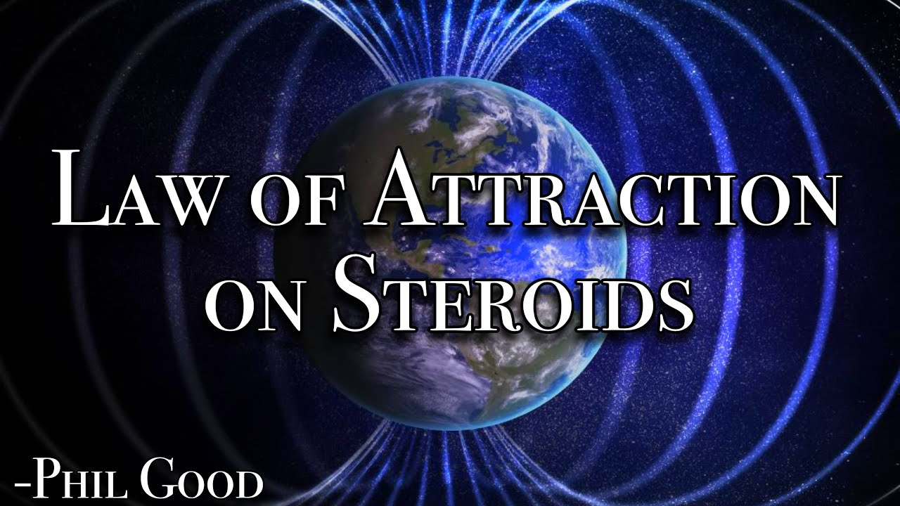 law of attraction on steroids