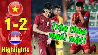 Highlights U18 Vietnam - U18 Cambodian   Thua MUỐI MẶT trước Campuchia, U18 VN bị loại từ vòng bảng