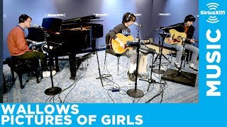 """Wallows Perform """"Pictures of Girls"""" Live at SiriusXM Studios"""