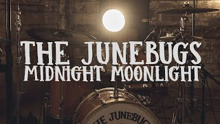 """Midnight Moonlight"" (Old & In The Way) - The Junebugs"