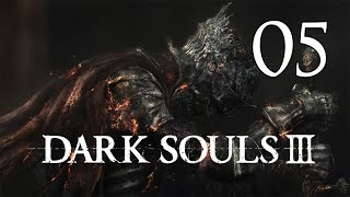 Dark Souls 3 - Let's Play Part 5: Lothric Knights