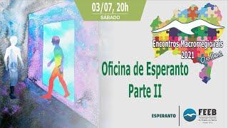 Oficina de Esperanto – Parte 2