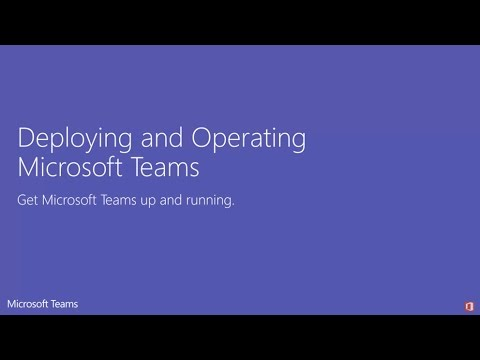 deploying-and-operating-microsoft-teams