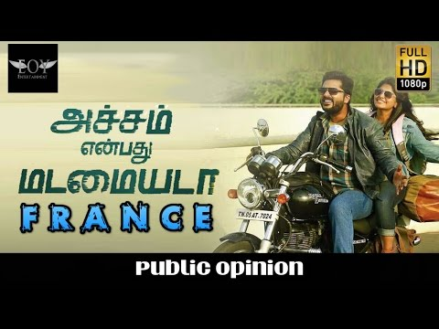 Achcham Yenbadhu Madamaiyada Public Opinion France  - Public Opinion France