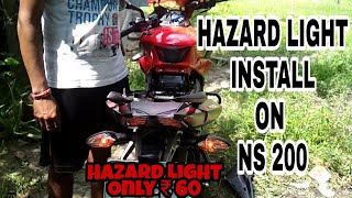 Pulsar NS 200 | Hazard Light Installation | Only ₹ 60