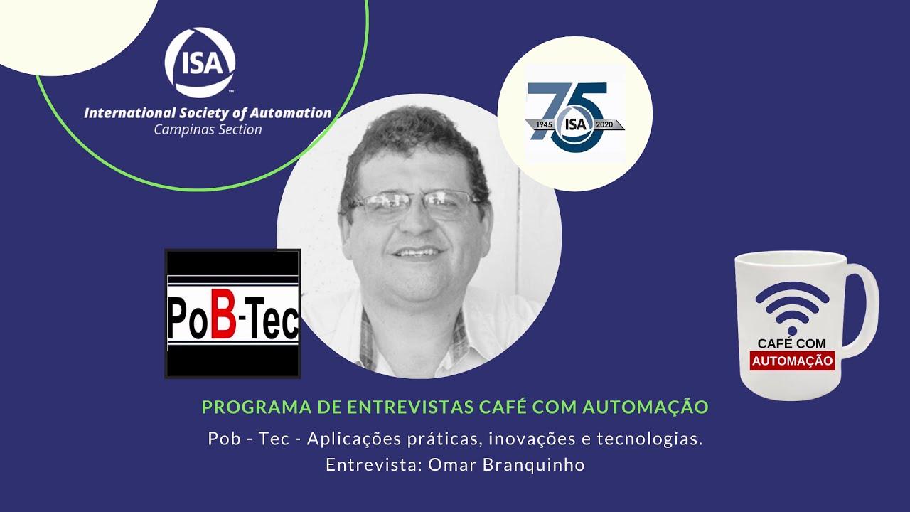 Café Com Automação - Omar Branquinho - PoB Tec