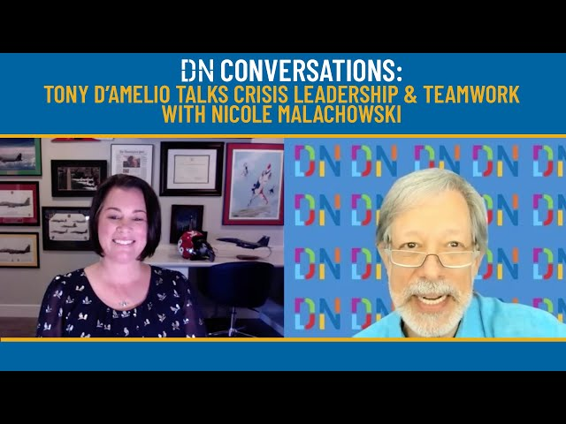 DN CONVERSATIONS: NICOLE MALACHOWSKI Talks Crisis Leadership & Teamwork with Tony D'Amelio