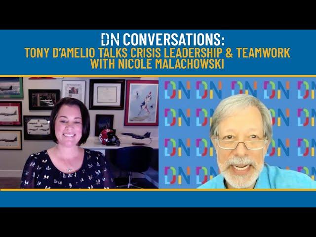 DN CONVERSATIONS: NICOLE MALACHOWSKI Talks Crisis Leadership & Teamwork with Tony D'Amelio