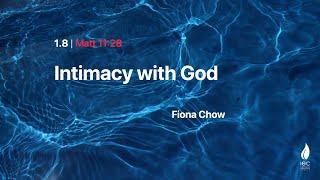 Intimacy with God 01/08/2021 Sunday service