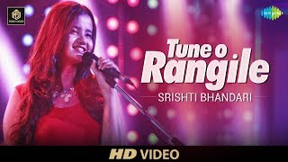 Tune O Rangile  | Srishti Bhandari | Cover Version | Old Is Gold | HD Video