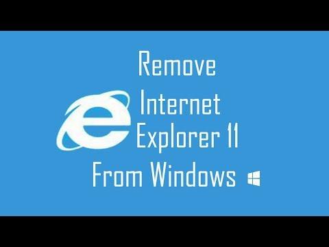 Remove Internet Explorer 11 From Windows   Social Tech