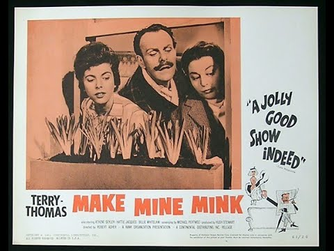 Download Make Mine Mink (1960) Κάνε Δικιά Μου Τη Μινκ