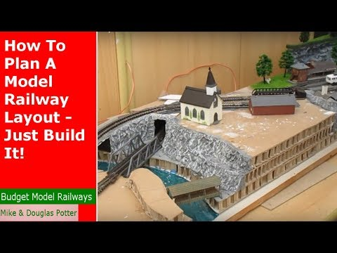 How To Plan A Model Railway Layout – Just Build It!