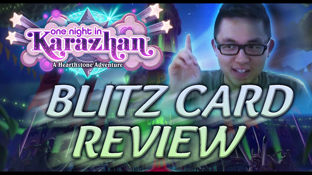 [Hearthstone] One Night in Karazhan Blitz Card Review!