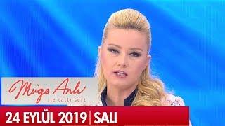 Müge Anlı ile Tatlı Sert 24 Eylül 2019 - Tek Parça