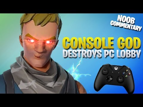 Console God Destroys PC Lobby (Fortnite Battle Royale)