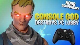 Console God Destroys PC Lobby (Fortnite Battle Royale)