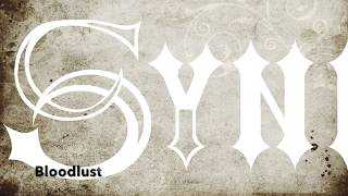 Bloodlust by SYNN Lyric Video