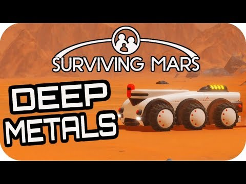 SURVIVING MARS: DEEP METAL MINE #12 Lets Play Surviving Mars Gameplay
