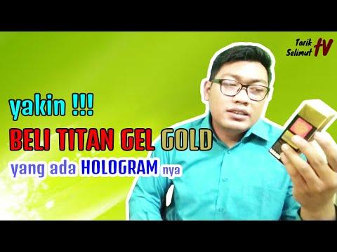 Bongkar Kebodohan Titan Gel Gold Palsu Di Indonesia