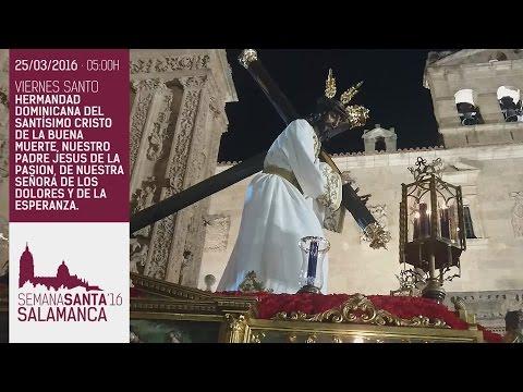 Semana Santa Salamanca 2016 - JESÚS DE LA PASIÓN - Hermandad Dominicana