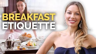 Hotel Breakfast Etiquette Rules Only Affluent People Know!