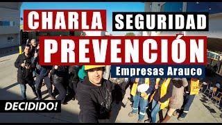 Charla Motivacional y de seguridad a Empresas Arauco