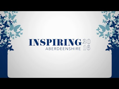 Inspiring Aberdeenshire 2016 Nominations - Provost and Co-Leaders Message