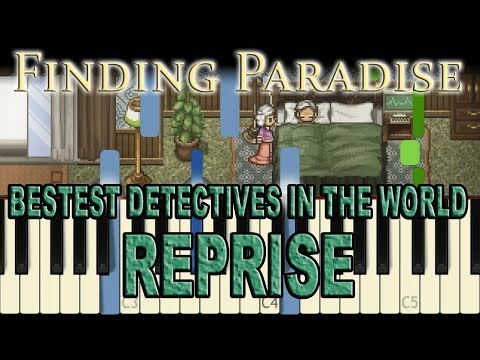 Finding Paradise - Bestest Detectives in the World (Reprise)