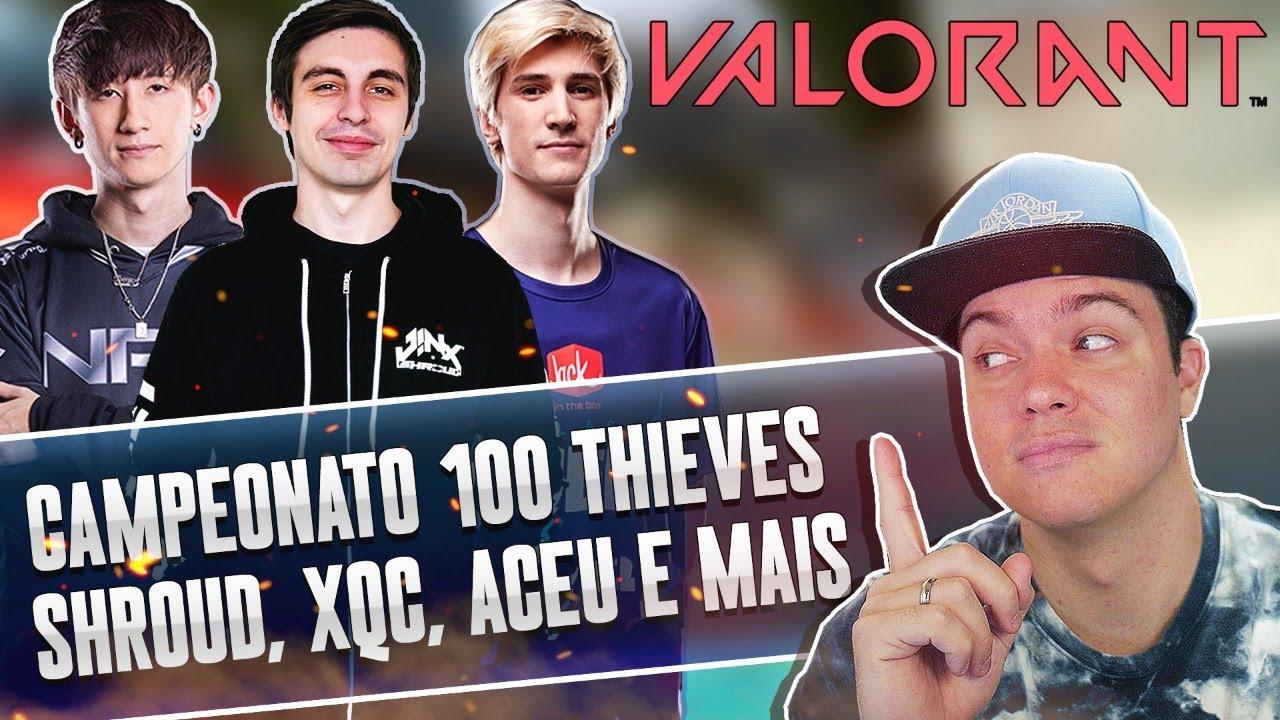 CAMPEONATO 100 THIEVES COM STREAMERS E PRO PLAYERS | VALORANT