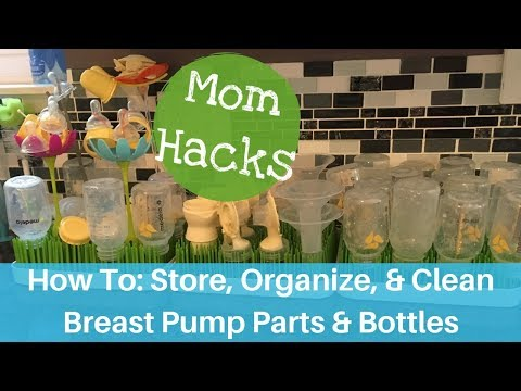 Breast Pump Parts and Bottles: Storing, Organizing, and Cleaning